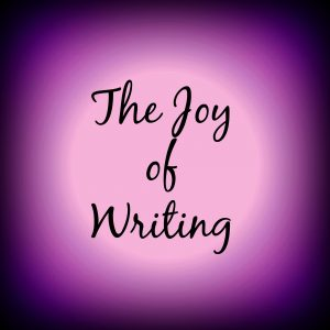 Joy of Writing
